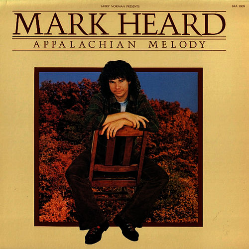 Appalachian Melody by Mark Heard
