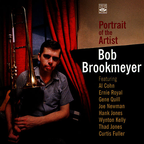 Play & Download Portrait of the Artist by Bob Brookmeyer | Napster