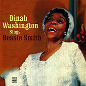 Dinah Washington Sings Bessie Smith by Dinah Washington