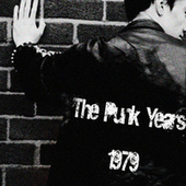 Play & Download The Punk Years 1979 by Various Artists | Napster
