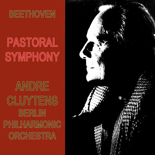 Play & Download Beethoven 'Pastoral' Symphony No. 6 In F Major, OP. 68 by Berlin Philharmonic Orchestra | Napster