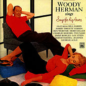 Sings Songs for Hip Lovers by Woody Herman