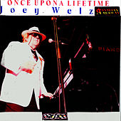 Play & Download Once Upon a Lifetime by Joey Welz | Napster