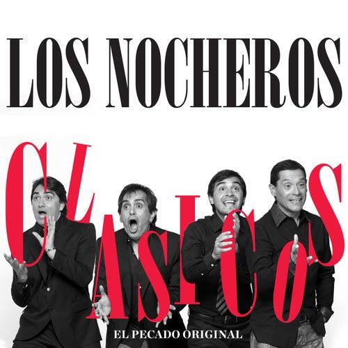 Play & Download Clásicos - El Pecado Original by Los Nocheros | Napster