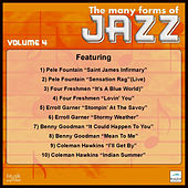 Play & Download The Many Forms of Jazz, Vol. 4 by Various Artists | Napster