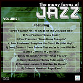 Play & Download The Many Forms of Jazz, Vol. 1 by Various Artists | Napster