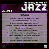 Play & Download The Many Forms of Jazz, Vol. 3 by Various Artists | Napster