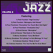 Play & Download The Many Forms of Jazz, Vol. 2 by Various Artists | Napster