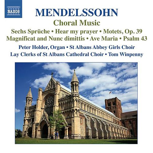 Mendelssohn: Choral Music by Various Artists