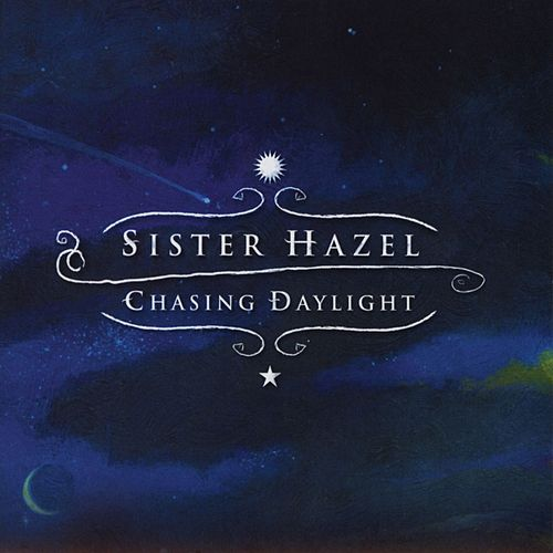 Play & Download Chasing Daylight - Acoustic EP by Sister Hazel | Napster