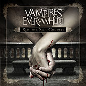 Play & Download Kiss the Sun Goodbye by Vampires Everywhere! | Napster