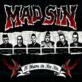 20 Years In Sin Sin by Mad Sin