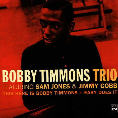 Play & Download This Here Is Bobby Timmons / Easy Does It by Bobby Timmons | Napster
