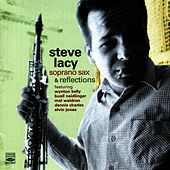 Soprano Sax & Reflections by Steve Lacy