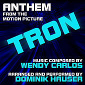 Tron: Anthem (Wendy Carlos) (Single) by Dominik Hauser