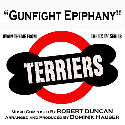Play & Download Terriers - Main Theme for the F/X TV Series (Single) by Dominik Hauser | Napster