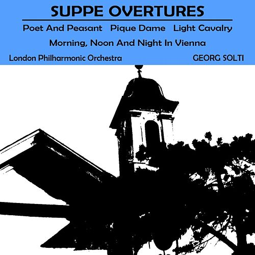Play & Download Suppé Overtures by London Philharmonic Orchestra | Napster