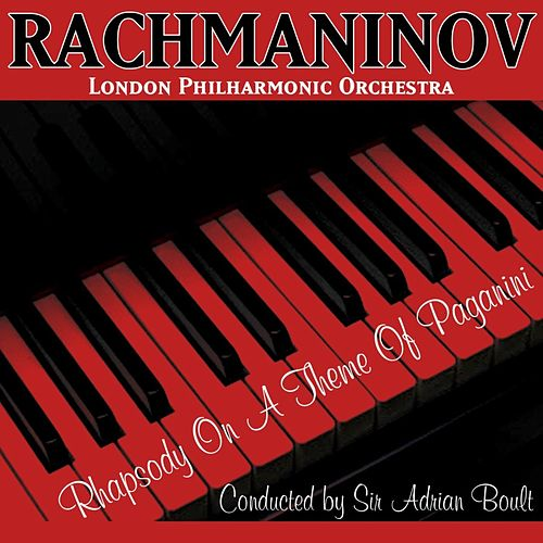 Play & Download Rachmaninov Rhapsody On A Theme Of Paganini by London Philharmonic Orchestra | Napster