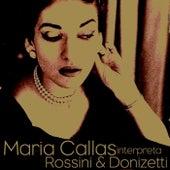 Play & Download Maria Callas Interpreta Rossini & Donizetti by Maria Callas | Napster