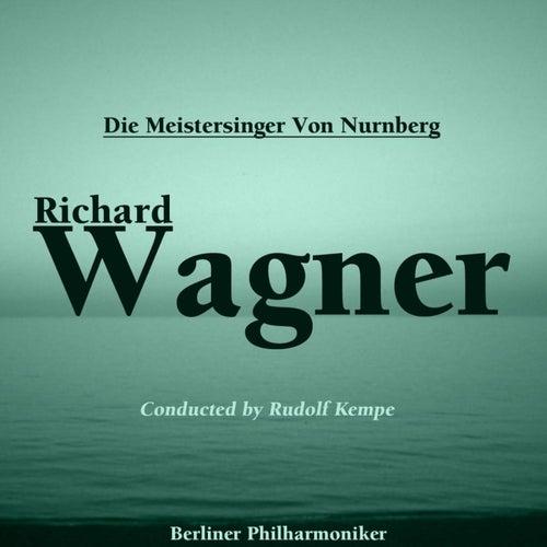 Die Meistersinger Von Nurnberg by Berliner Philharmoniker