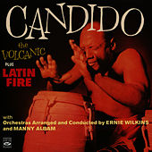 Play & Download The Volcanic / Latin Fire by Candido | Napster