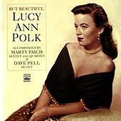 Play & Download But Beautiful by Lucy Ann Polk | Napster