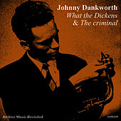 What the Dickens / OST the Criminal by Johnny Dankworth