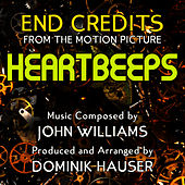 Heartbeeps - End Credits from the Motion Picture Score (Single) (John Williams) by Dominik Hauser