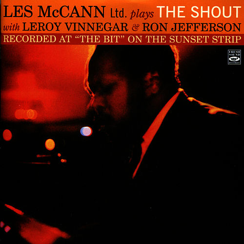 Play & Download Les McCann Ltd. Plays The Shout by Les McCann | Napster