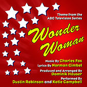 Wonder Woman - Theme from the ABC Television Series - Season One (Single) (Charles Fox, Norman Gimbel) by Dominik Hauser