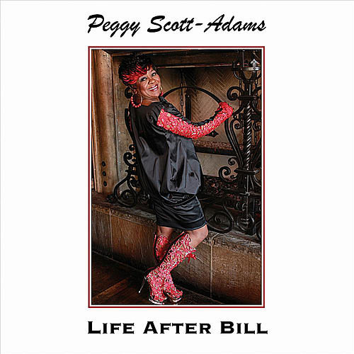 Life After Bill by Peggy Scott-Adams