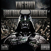 Play & Download Hail Dark Lord Vader by King Gordy | Napster