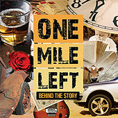 Play & Download Behind the Story by One Mile Left | Napster