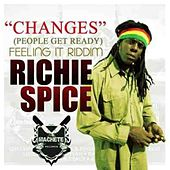 Play & Download Changes (People Get Ready) by Richie Spice | Napster