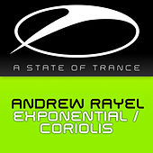 Play & Download Exponential / Coriolis by Andrew Rayel | Napster