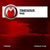 Play & Download War by Timewave | Napster