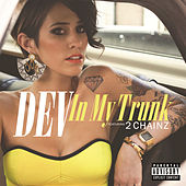 Play & Download In My Trunk (Remix) by Dev | Napster