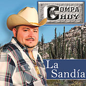 Play & Download La Sandía by El Compa Chuy | Napster