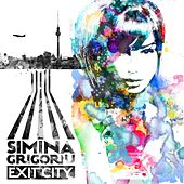 Play & Download Exit City by Simina Grigoriu | Napster