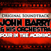 Play & Download Four in the Morning Original Soundtrack by John Barry | Napster