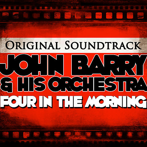 Four in the Morning Original Soundtrack by John Barry