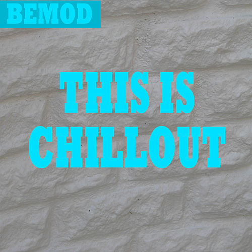 This Is Chillout by Various Artists