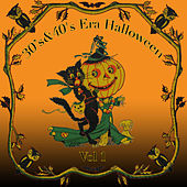 Play & Download 30's & 40's Era Halloween, Vol. 1 by Various Artists | Napster