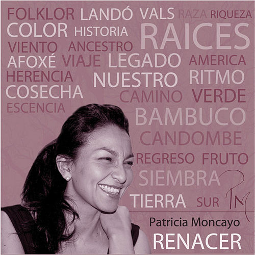 Renacer by Patricia Moncayo