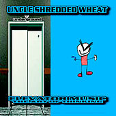 Play & Download Elevator Music (The Art of Thinking) by Uncle Shredded Wheat | Napster