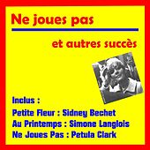 Play & Download Ne joues pas et autres succes by Various Artists | Napster