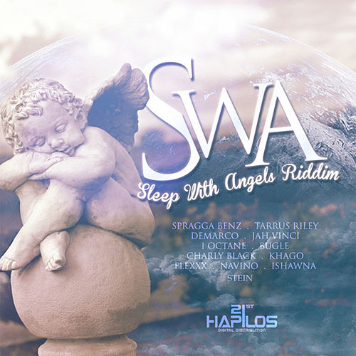 Play & Download SWA (Sleep With Angels) Riddim by Various Artists | Napster