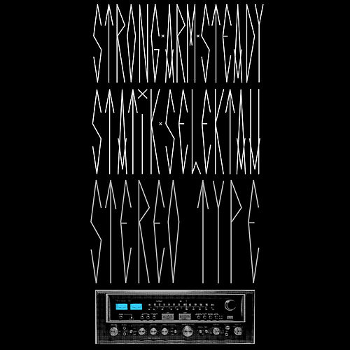 Play & Download Stereotype by Strong Arm Steady | Napster