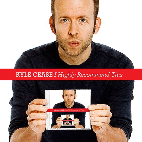 Play & Download I Highly Recommend This by Kyle Cease | Napster