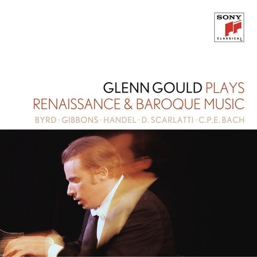 Glenn Gould plays Renaissance & Baroque Music: Byrd; Gibbons; Sweelinck; Handel: Suites for Harpsichord Nos. 1-4 HWV 426-429; D. Scarlatti: Sonatas K. 9, 13, 430; C.P.E. Bach: 'Württembergische Sonate' No. 1 by Glenn Gould